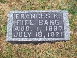 Frances K. <i>Fife</i> Bang
