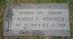 Robert T Anderich