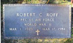 PFC Robert C Roff
