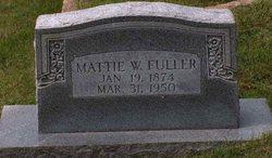 Martha W. Mattie Fuller
