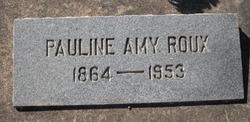 Pauline Amy <i>Irwin</i> Roux