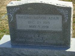 Pauline <i>Mason</i> Adair