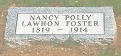 Nancy Mary Polly <i>Lawhon</i> Foster
