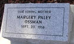 Margery <i>Paley</i> Ossman
