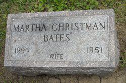 Martha <i>Christman</i> Bates
