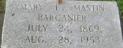 Mary L <i>Mastin</i> Barganier