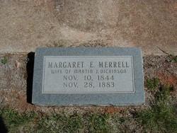 Margaret E <i>Merrell</i> Dickinson