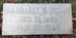 Margaret W Gibson