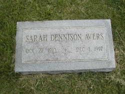 Sarah Elizabeth <i>Dennison</i> Avers