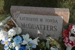Katherine M. <i>Fonda</i> McQuatters