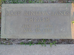 Mary Minerva <i>Banks</i> Thrash