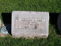 Adeline E <i>Meyer</i> Orr