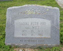 Naomi Ruth <i>Witt</i> Fry