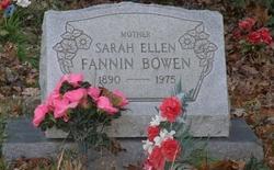 Sarah Ellen <i>Fannin</i> Bowen