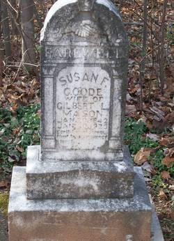 Susan F. <i>Goode</i> Mason