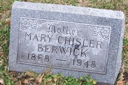 Mary Hattie <i>Chisler</i> Berwick