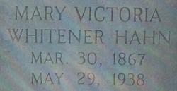 Mary Victoria <i>Whitener</i> Hahn