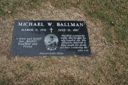 Michael W Mikey Ballman