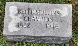 Belle <i>Mullins</i> Champion