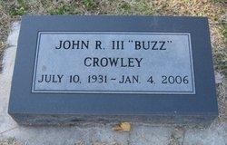 John R. Crowley, III