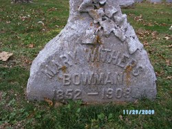 Mary Ann Annie <i>Withers</i> Bowman