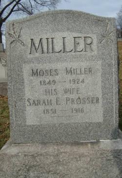 Sarah E <i>Prosser</i> Miller