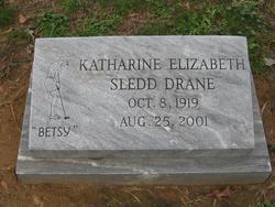 Katharine Elizabeth Betsy <i>Sledd</i> Drane