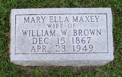 Mary Ella <i>Maxey</i> Brown