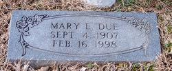 Mary E. Due