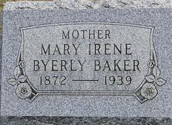 Mary Irene <i>Byerly</i> Baker