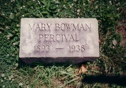 Mary Anne <i>Bowman</i> Percival