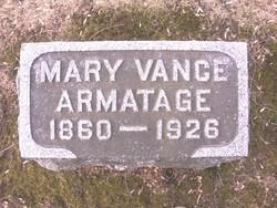 Mary <i>Vance</i> Armatage