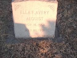 Ella F. <i>Avery</i> Alquist