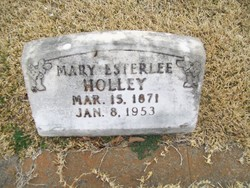 Mary Esterlee <i>Henslee</i> Holley