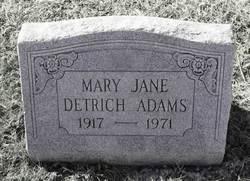 Mary Jane <i>Detrich</i> Adams