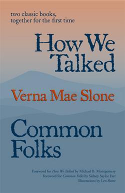 Verna Mae <i>Slone</i> Slone