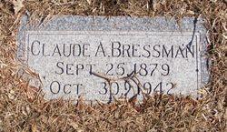 Claude A Bressman
