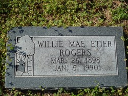 Willie Mae <i>Etier</i> Rogers
