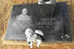 Robert E. Bob Groseclose
