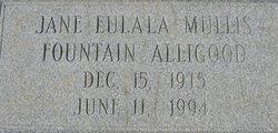 Jane Eulala Mullis <i>Fountain</i> Alligood