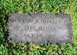 Morton B. Howell, IV