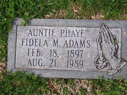 Fidela M. Auntie Phaye Adams