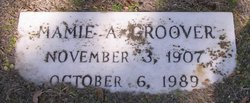 Mamie A Groover