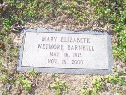 Mary Elizabeth <i>Wetmore</i> Barnhill