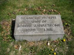 Blanche <i>Dolph</i> Firestone