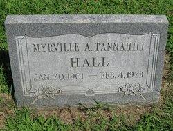 Myrville A. <i>Tannahill</i> Hall