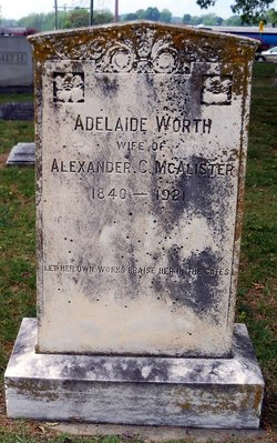 Adelaide Addie <i>Worth</i> McAlister