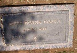 Betty <i>Pastor</i> Dibbell