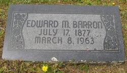 Edward M. Barron