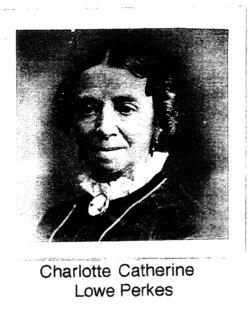 Charlotte <i>Lowe</i> Perkes